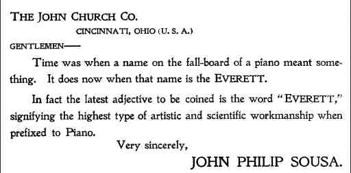 Endorsement of Everett Pianos by John Philip Sousa. (Source: Everett Selections, published by the John Church Company).
