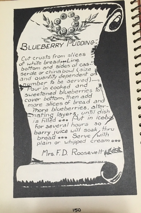 Eleanor Roosevelt's recipe for blueberry pudding.