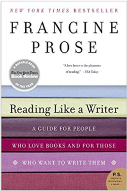 Cover for Reading Like a Writer by Francine Prose.
