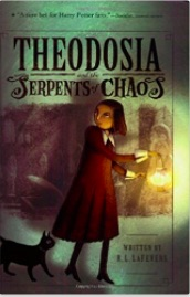 Book cover for Theodosia & the Serpents of Chaos by R. L. LaFevers