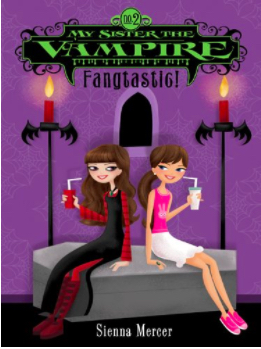 Book Cover for My Sister the Vampire #2: Fangtastic!