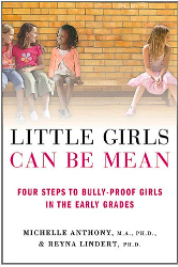 Book cover for Little Girls Can Be Mean by Michelle Anthony and Reyna Lindert.