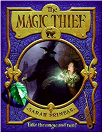 Book cover for The Magic Thief by Sarah Prineas