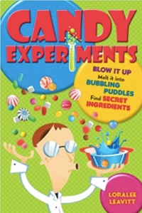 Cover for Loralee Leavitt's Candy Experiments
