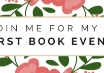 Image includes words Join me for my first book event set against backdrop of flowers.