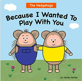 Book Cover for Because I Wanted to Play with You by Tamiko Pettee