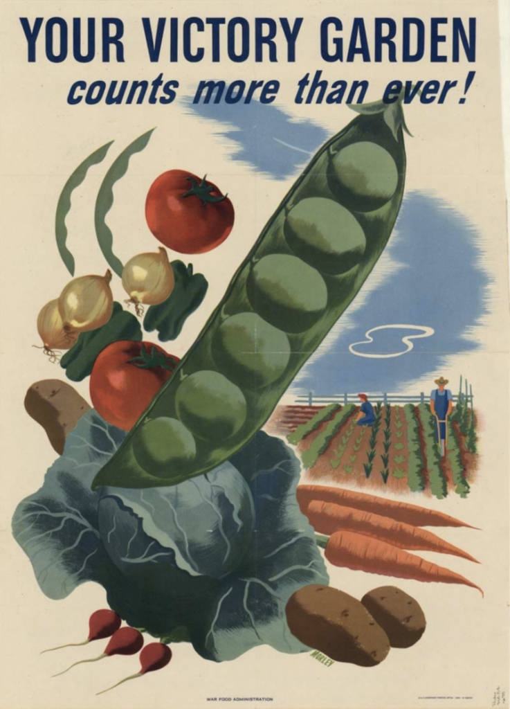 Illustrated poster showing a clump of vegetables in the front (peas, carrots, potatoes, radishes) and a farmer plowing a field in the back.