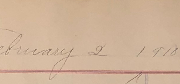 scrap from a handwritten page. Written in copperplate is the date February 2, 1910
