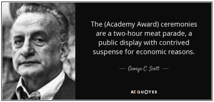 Photo of George C. Scott paired with his quote about the Academy Awards.
