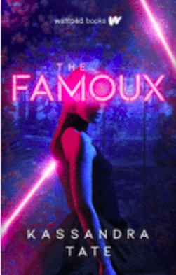 Book cover for The Famoux shows a blond woman standing in stage lights.