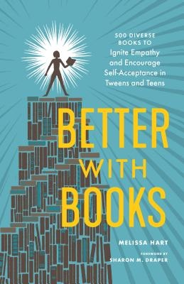 The cover of Better with Books shows a reader standing triumphantly on top of a pile of books.